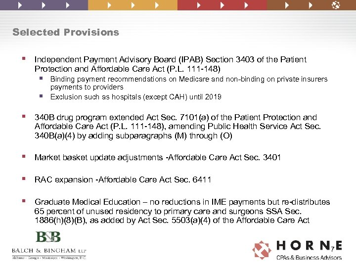 Selected Provisions § Independent Payment Advisory Board (IPAB) Section 3403 of the Patient Protection