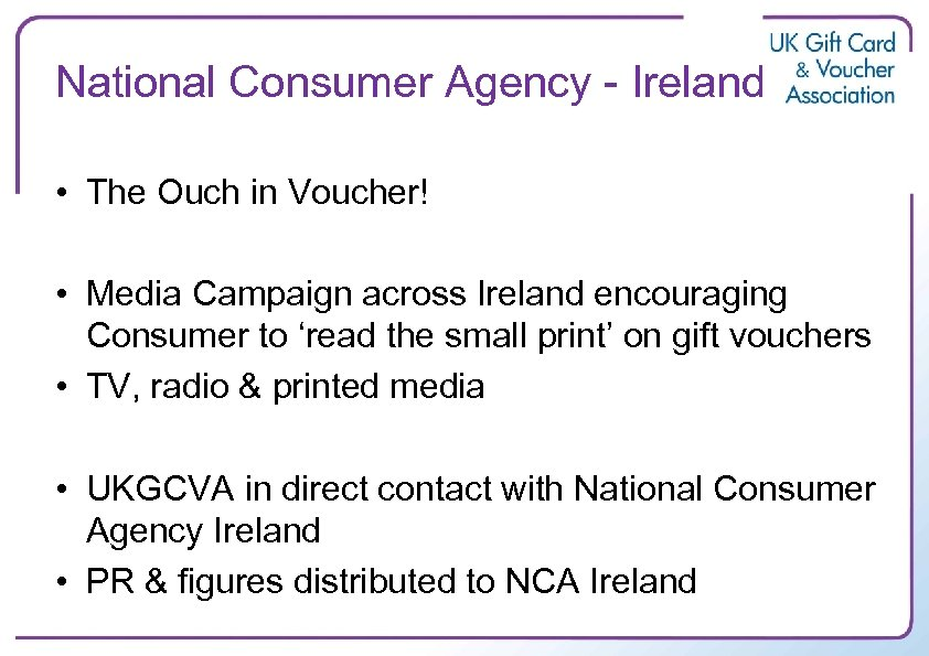 National Consumer Agency - Ireland • The Ouch in Voucher! • Media Campaign across