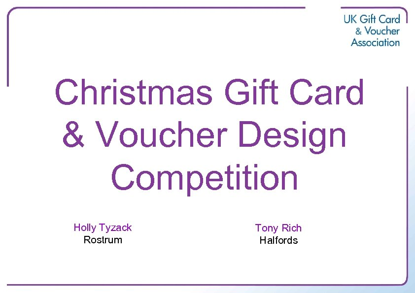 Christmas Gift Card & Voucher Design Competition Holly Tyzack Rostrum Tony Rich Halfords