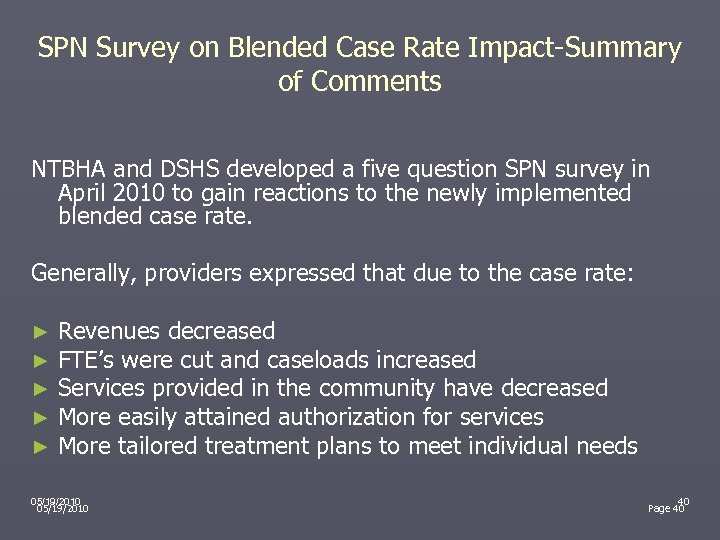 SPN Survey on Blended Case Rate Impact-Summary of Comments NTBHA and DSHS developed a