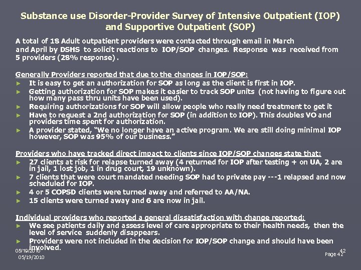Substance use Disorder-Provider Survey of Intensive Outpatient (IOP) and Supportive Outpatient (SOP) A total