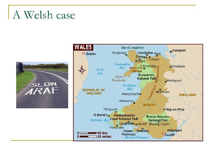 A Welsh case
