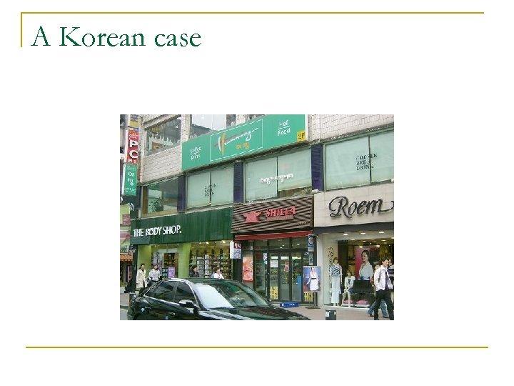 A Korean case