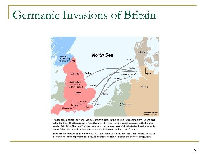 Germanic Invasions of Britain 28
