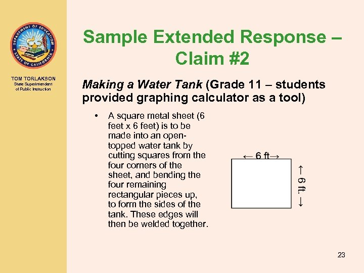 Sample Extended Response – Claim #2 TOM TORLAKSON State Superintendent of Public Instruction Making