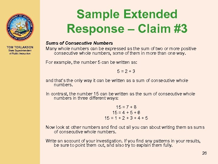Sample Extended Response – Claim #3 TOM TORLAKSON State Superintendent of Public Instruction Sums