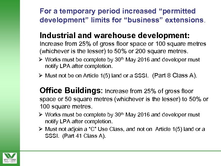 """For a temporary period increased """"permitted development"""" limits for """"business"""" extensions. Industrial and warehouse"""