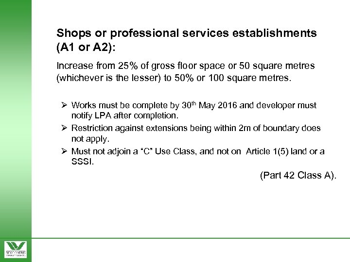 Shops or professional services establishments (A 1 or A 2): Increase from 25% of