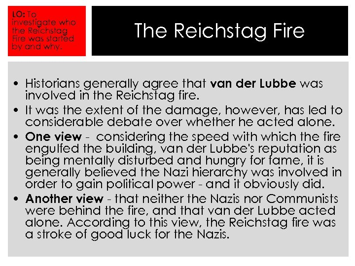 the reichstag fire essay The reichstag fire tiwl: to assess the significance of the fire and to analyse its consequences democracy to dictatorship assess your neighbors timeline with a.