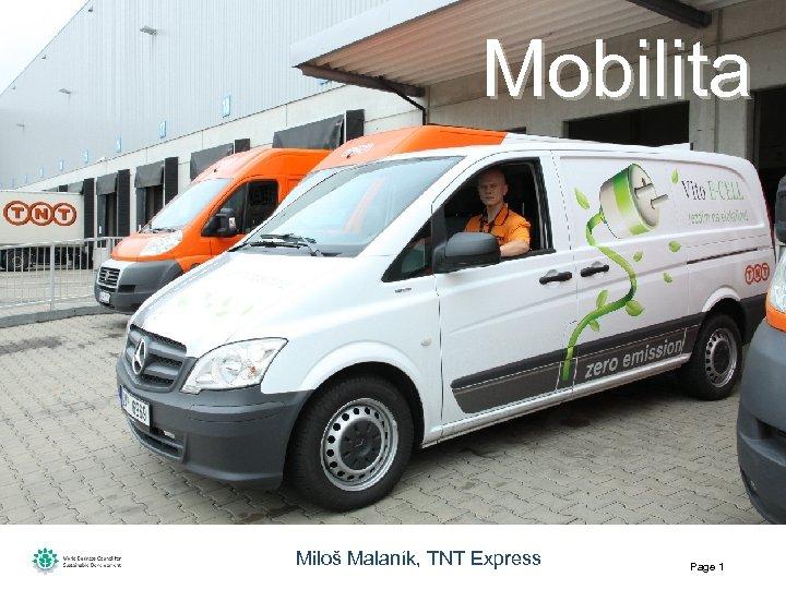 Mobilita Miloš Malaník, TNT Express Page 1