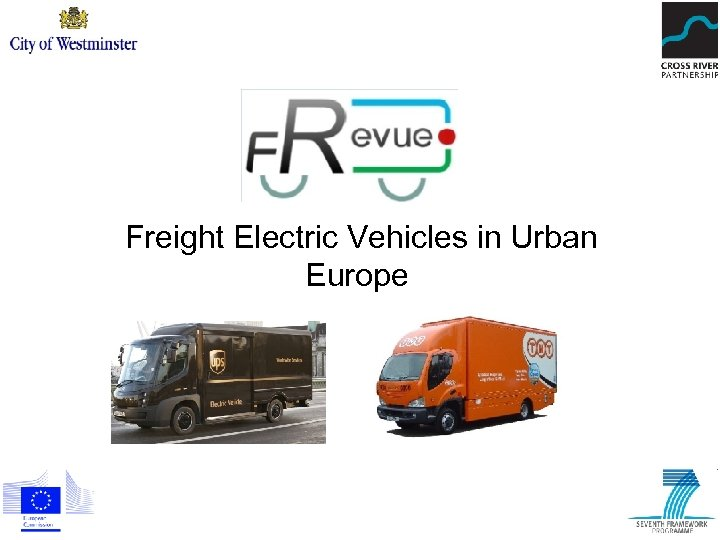Freight Electric Vehicles in Urban Europe
