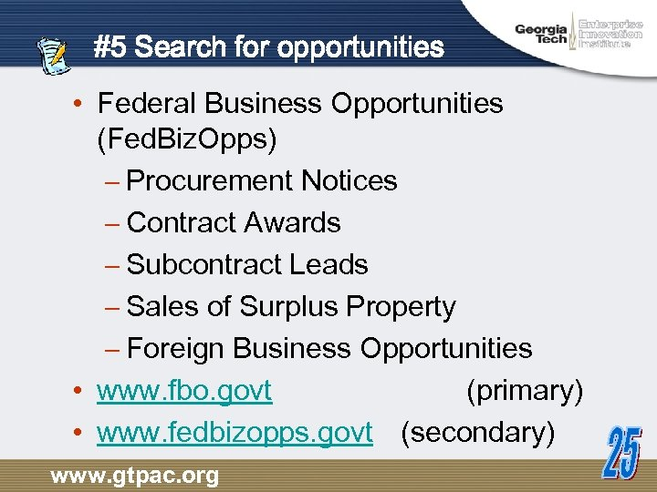 #5 Search for opportunities • Federal Business Opportunities (Fed. Biz. Opps) – Procurement Notices