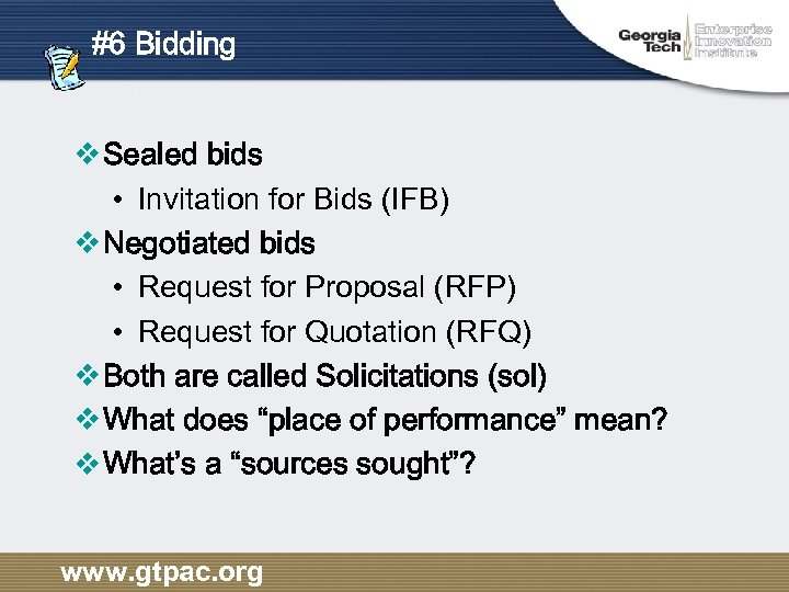 #6 Bidding v Sealed bids • Invitation for Bids (IFB) v Negotiated bids •