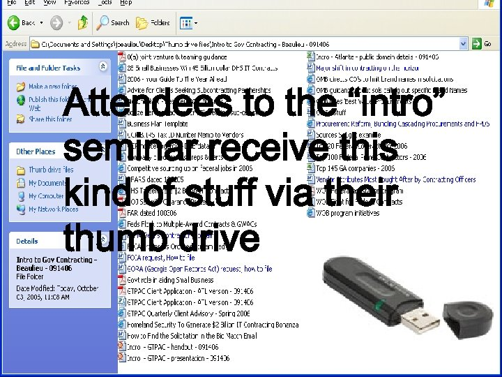 "Attendees to the ""intro"" seminar receive this kind of stuff via their thumb drive"