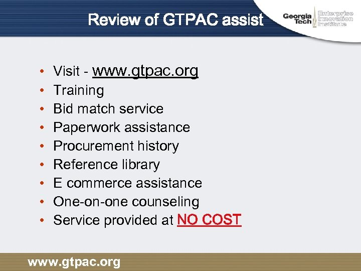 Review of GTPAC assist • • • Visit - www. gtpac. org Training Bid