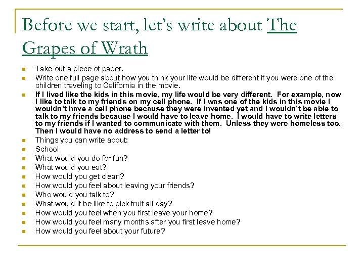 Before we start, let's write about The Grapes of Wrath n n n n