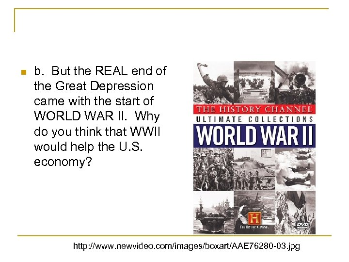 n b. But the REAL end of the Great Depression came with the start
