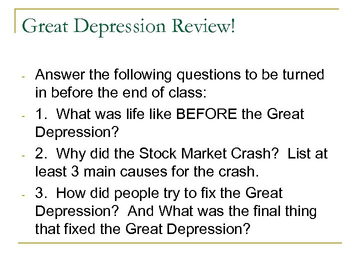 Great Depression Review! - - Answer the following questions to be turned in before