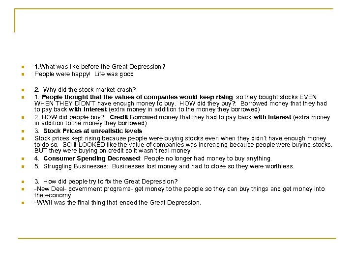 n n n 1. What was like before the Great Depression? People were happy!