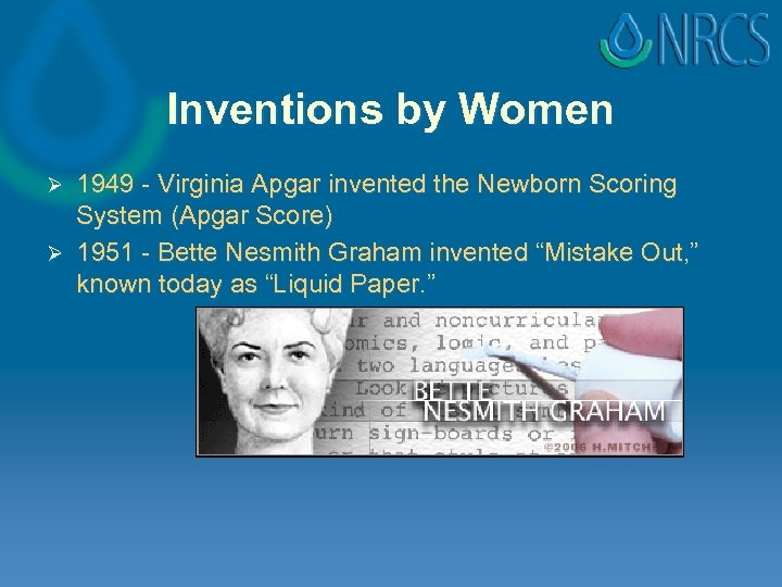 Inventions by Women 1949 - Virginia Apgar invented the Newborn Scoring System (Apgar Score)