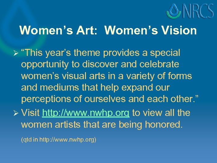 """Women's Art: Women's Vision Ø """"This year's theme provides a special opportunity to discover"""