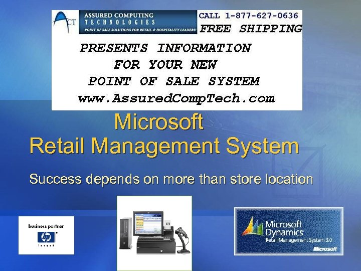 Microsoft Retail Management System Success depends on more than store location