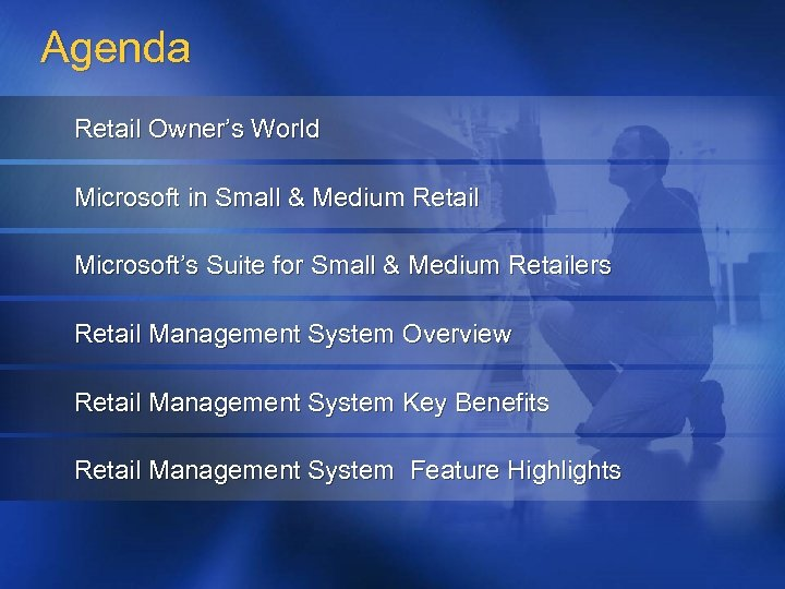 Agenda Retail Owner's World Microsoft in Small & Medium Retail Microsoft's Suite for Small