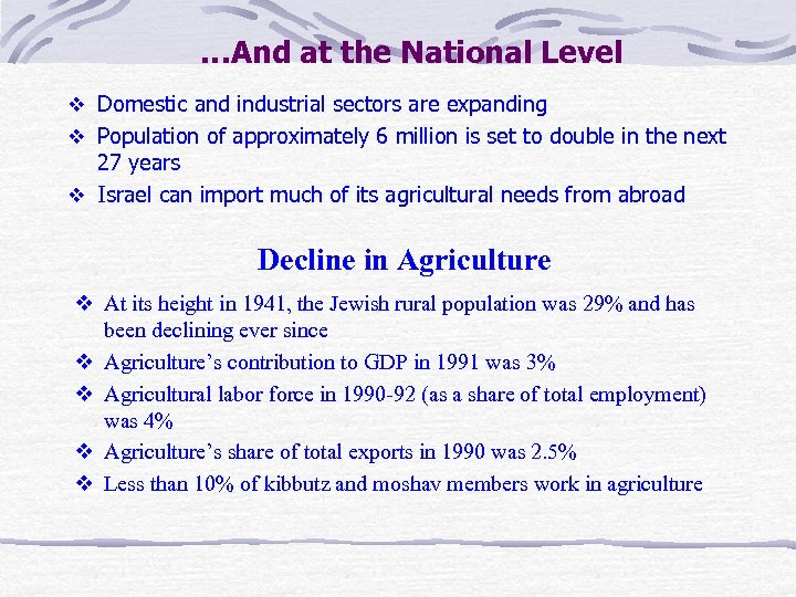 …And at the National Level v Domestic and industrial sectors are expanding v Population