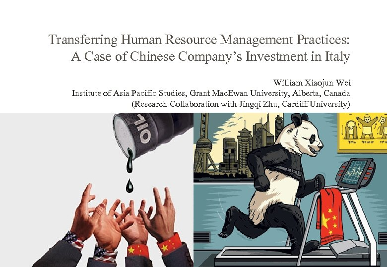 Transferring Human Resource Management Practices: A Case of Chinese Company's Investment in Italy William