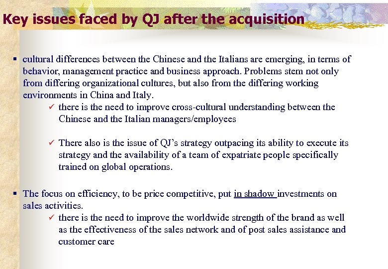 Key issues faced by QJ after the acquisition § cultural differences between the Chinese