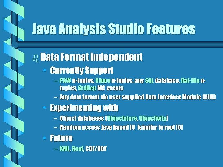 Java Analysis Studio and the Java Framework for