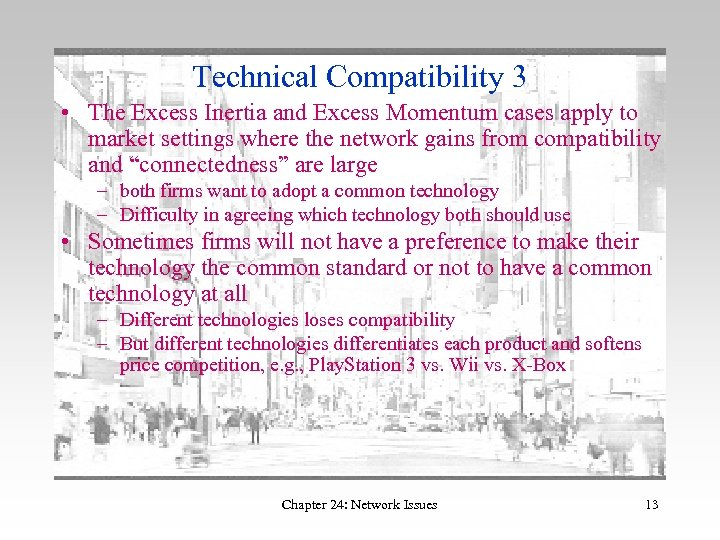 Technical Compatibility 3 • The Excess Inertia and Excess Momentum cases apply to market