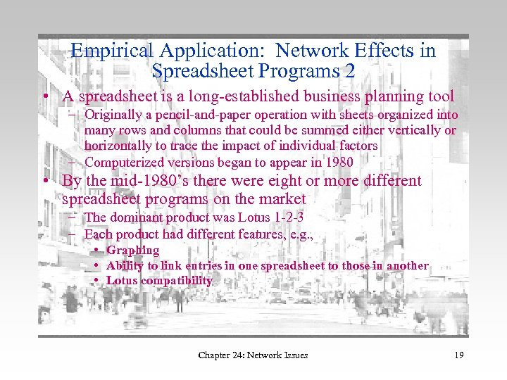 Empirical Application: Network Effects in Spreadsheet Programs 2 • A spreadsheet is a long-established
