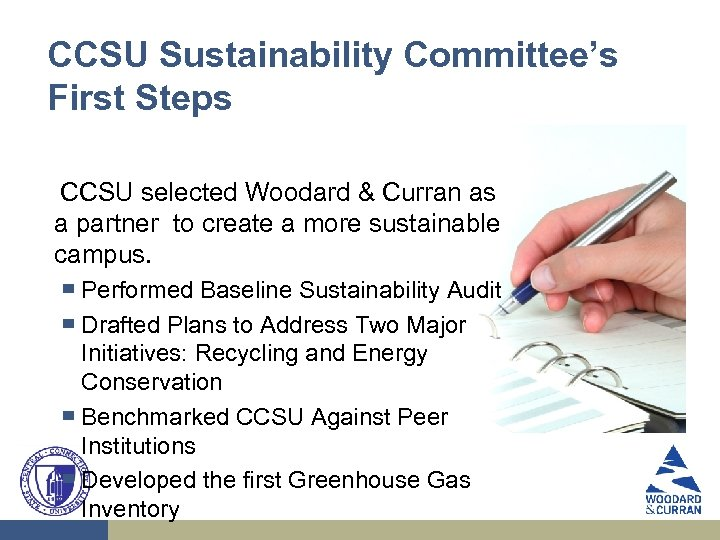 CCSU Sustainability Committee's First Steps CCSU selected Woodard & Curran as a partner to