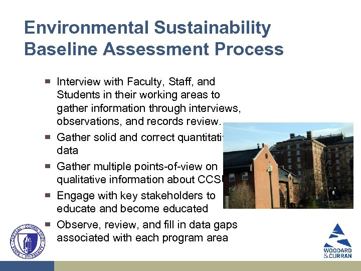 Environmental Sustainability Baseline Assessment Process ▀ ▀ ▀ Interview with Faculty, Staff, and Students