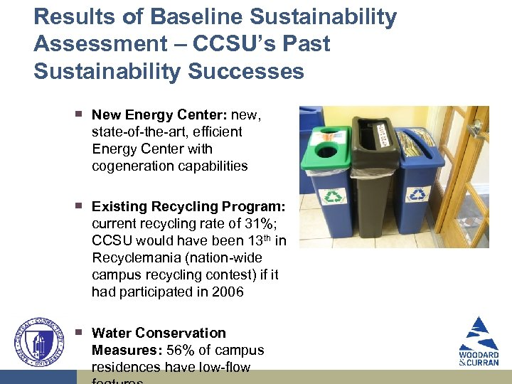 Results of Baseline Sustainability Assessment – CCSU's Past Sustainability Successes ▀ ▀ ▀ New