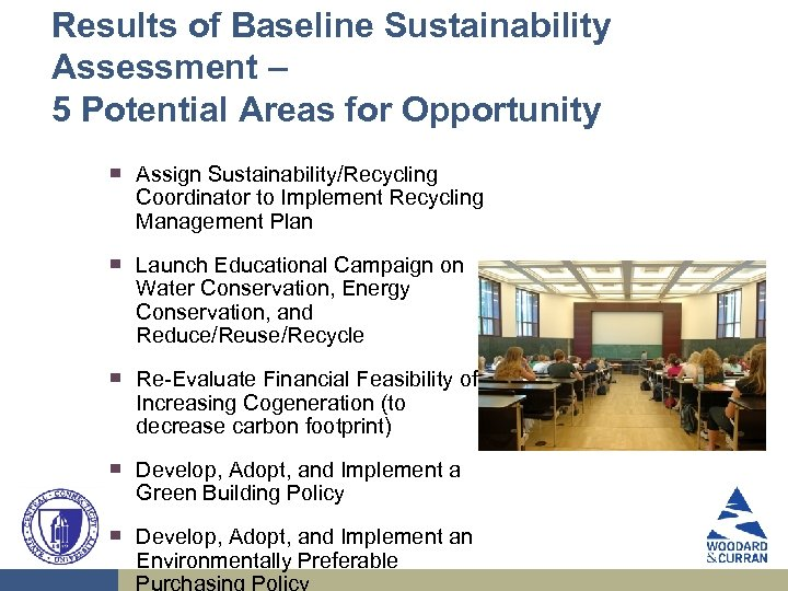 Results of Baseline Sustainability Assessment – 5 Potential Areas for Opportunity ▀ ▀ ▀