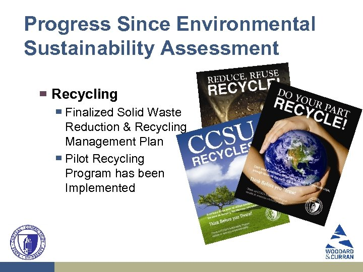 Progress Since Environmental Sustainability Assessment ▀ Recycling ▀ ▀ Finalized Solid Waste Reduction &