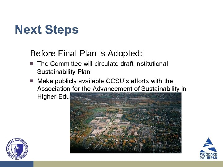 Next Steps Before Final Plan is Adopted: ▀ ▀ The Committee will circulate draft
