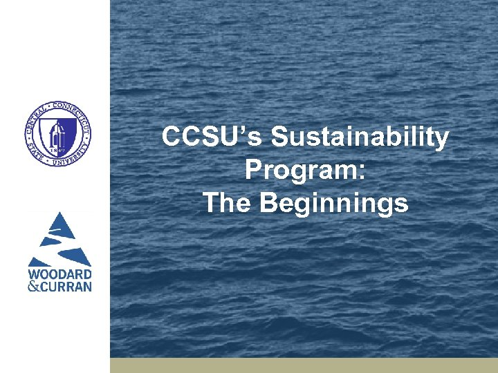 CCSU's Sustainability Program: The Beginnings