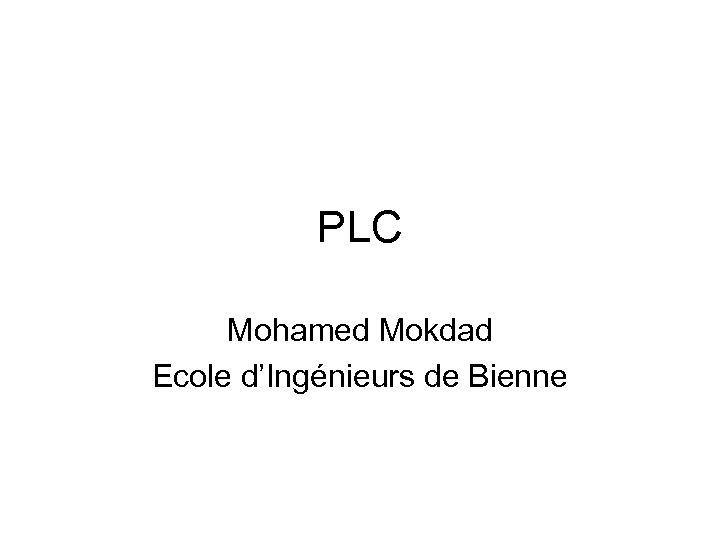 PLC Mohamed Mokdad Ecole d'Ingénieurs de Bienne