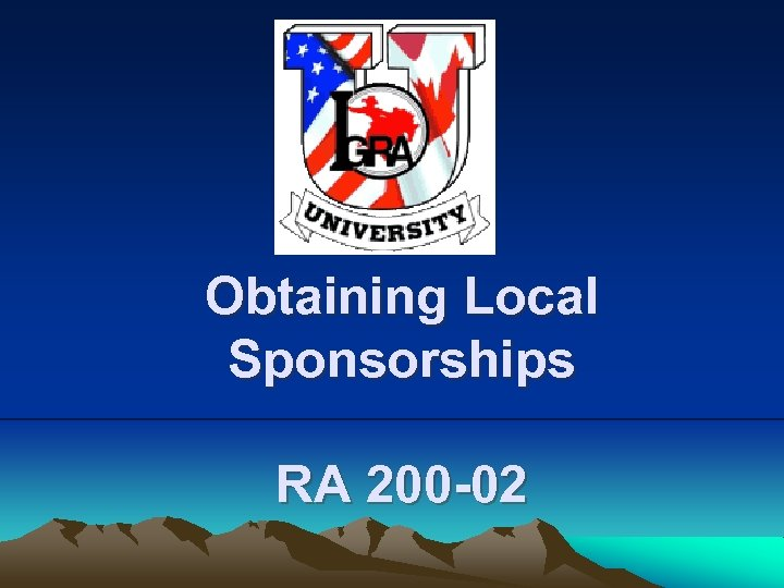 Obtaining Local Sponsorships RA 200 -02