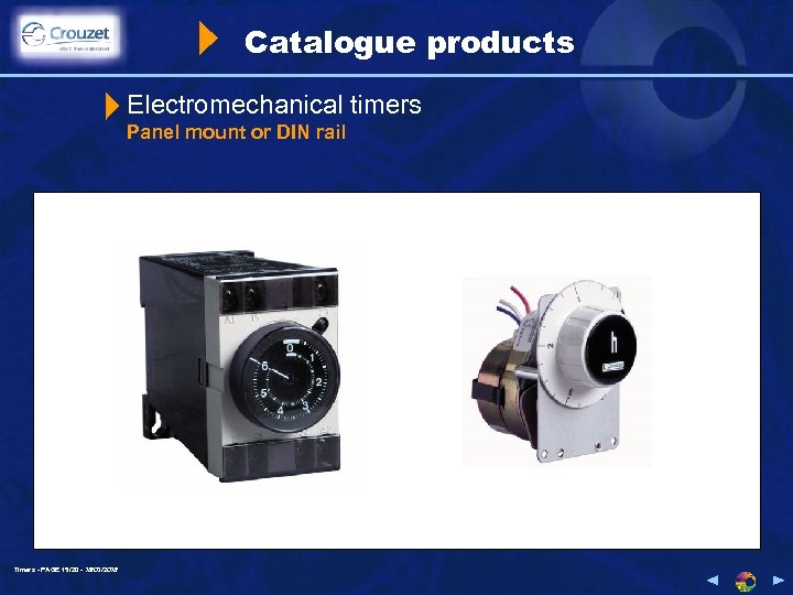 Catalogue products Electromechanical timers Panel mount or DIN rail Timers - PAGE 15/20 -