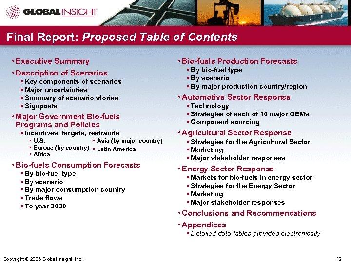 Final Report: Proposed Table of Contents • Executive Summary • Description of Scenarios §