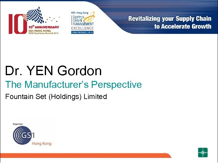 Dr. YEN Gordon The Manufacturer's Perspective Fountain Set (Holdings) Limited