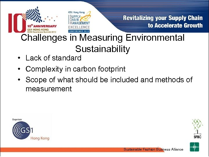 Challenges in Measuring Environmental Sustainability • Lack of standard • Complexity in carbon footprint