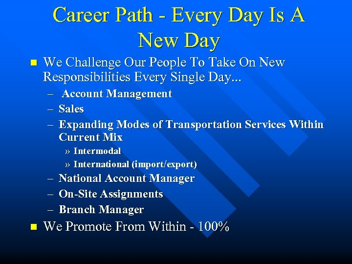 Career Path - Every Day Is A New Day n We Challenge Our People