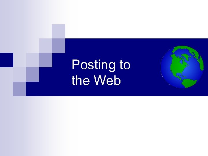 Posting to the Web