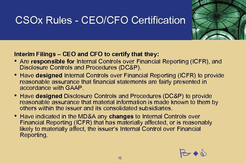 CSOx Rules - CEO/CFO Certification Interim Filings – CEO and CFO to certify that