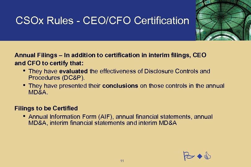 CSOx Rules - CEO/CFO Certification Annual Filings – In addition to certification in interim
